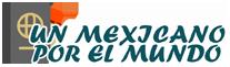 Un mexicano por el mundo